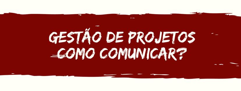 comunicação em gestão de projetos