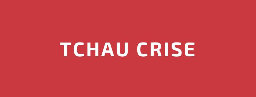 Tchau Crise