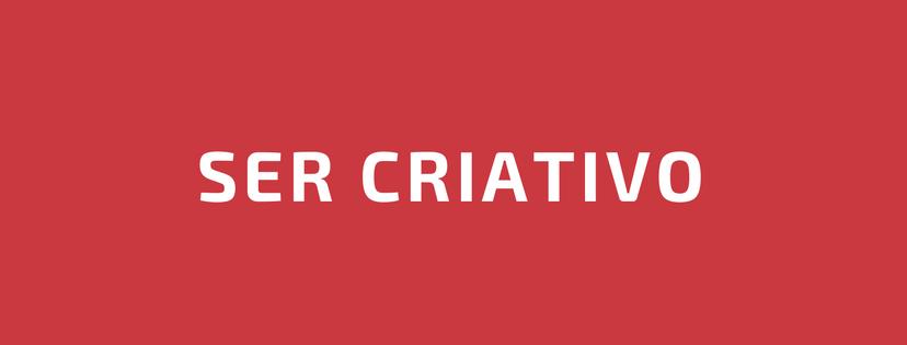 ser criativo