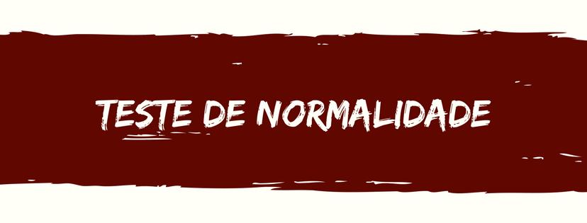 teste da normalidade