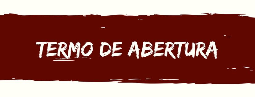 TERMO DE ABERTURA