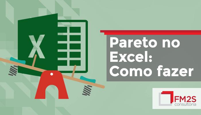Como fazer um Gráfico de Pareto no Excel?
