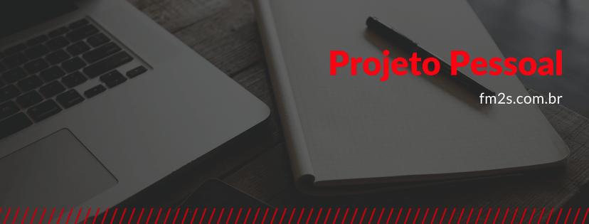 Projeto Pessoal: como estruturar o SEU projeto