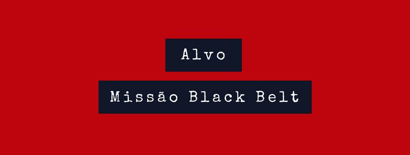 missão black belt