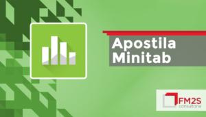 Apostila Minitab (Green Belt Lean Seis Sigma)
