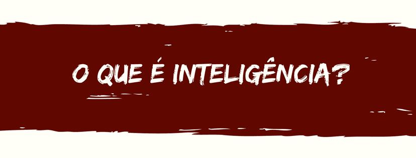 inteligência