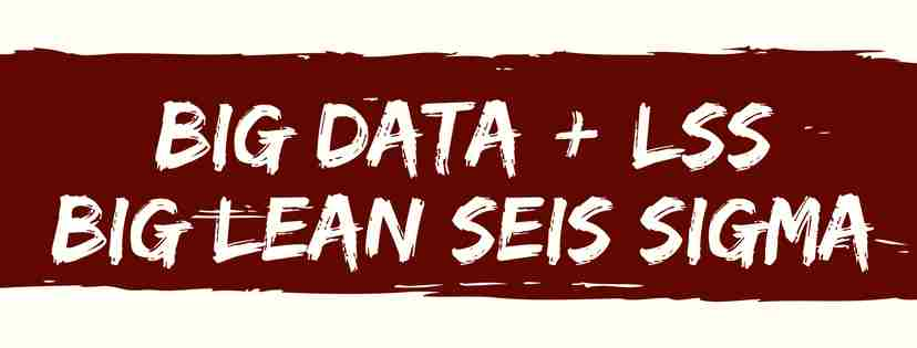 big data e Lean Seis Sigma