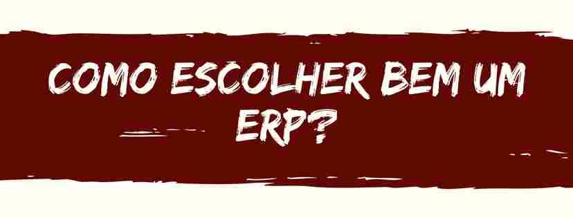Como escolher um ERP?