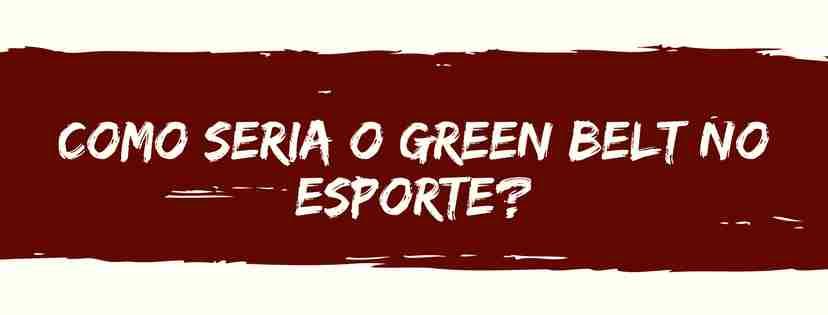 green belt no esporte