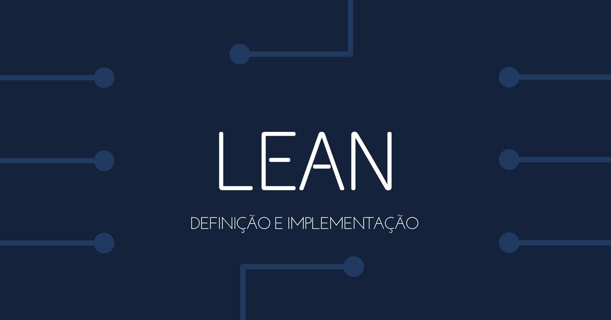 Lean: definição e implementação