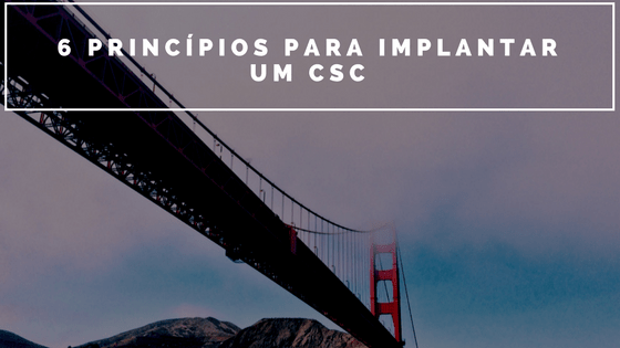 CSC - Centro de Serviços Compartilhados