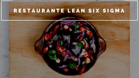 Lean Six Sigma Restaurante