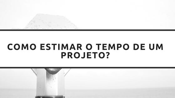 estimativa de tempo do projeto