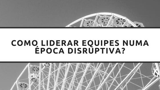 Liderar Disruptiva