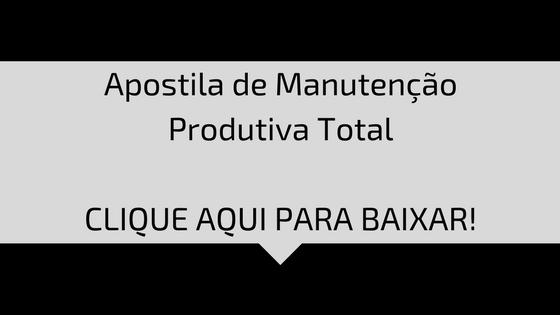 Apostila de Manutenção Produtiva Total - TPM