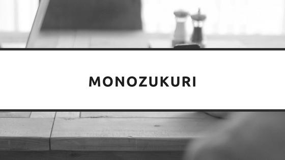 O que é o Monozukuri? O que esse conceito representa no Lean?