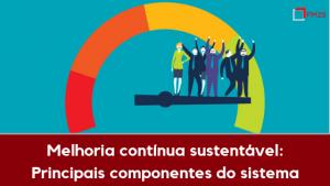 melhoria contínua sustentável