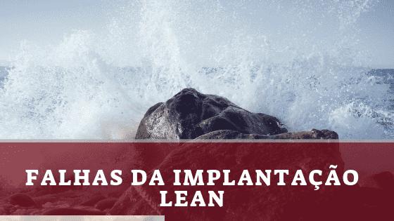 Lean e as falhas de implantação