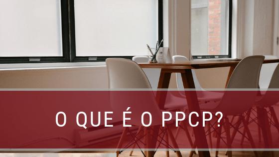 PPCP: Planejamento e Controle da Produção