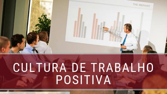 Cultura de trabalho positiva