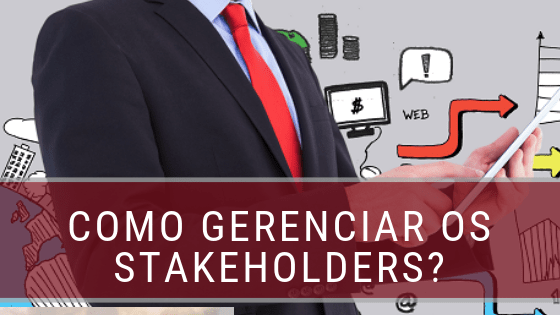 Gerenciamento dos Stakeholders