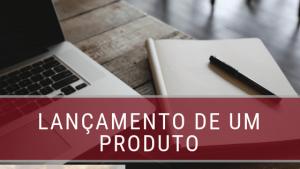 Como planejar o lançamento de um produto?
