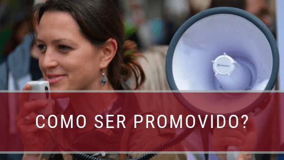 Como alcançar a promoção