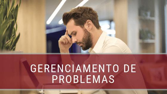 gerenciamento de problemas