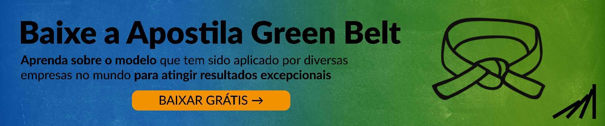 Baixe a Apostila de Green Belt Lean Six Sigma