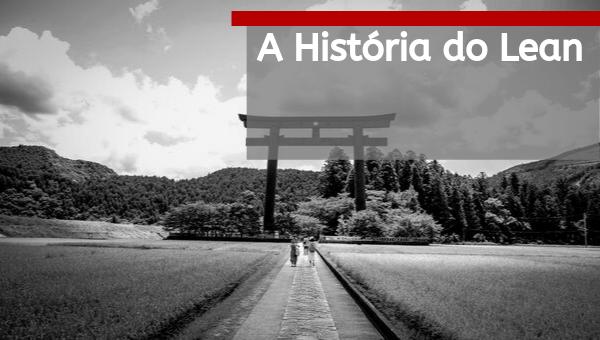 A História do Lean
