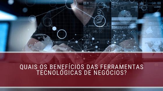 ferramentas tecnológicas de negócios