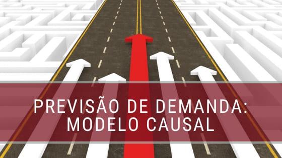 Previsão de Demanda: Modelo Causal