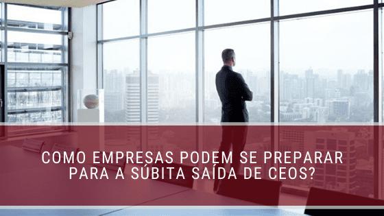 saída de CEOs