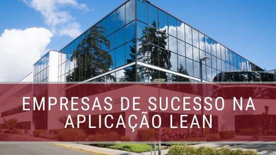 Empresas-de-sucesso-na-aplicacao-lean