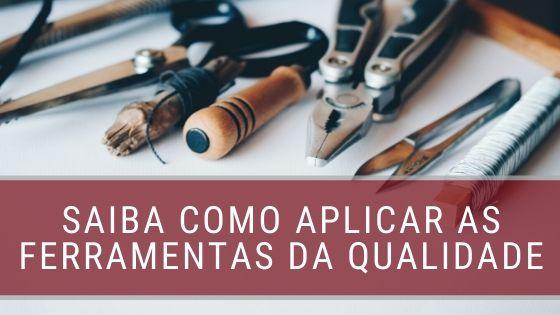 aplicação-das-ferramentas-da-qualidade