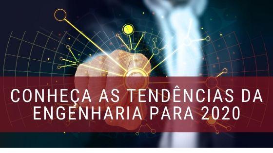 Tendencias-da-engenharia-para-2020