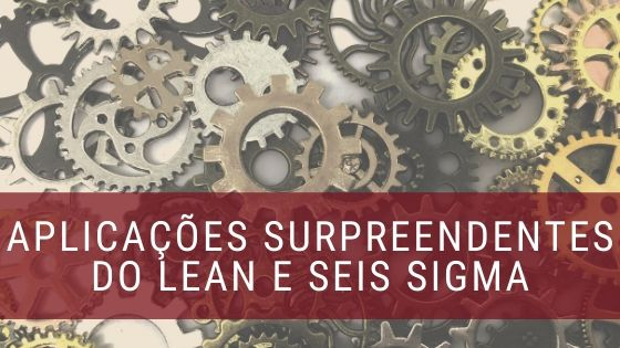 Lean e Seis Sigma