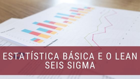 Estatistica-basica-e-o-lean-seis-sigma