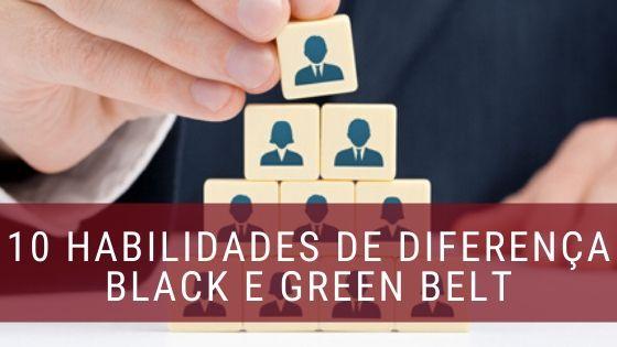 10 Habilidades Diferenças Entre Black e Green