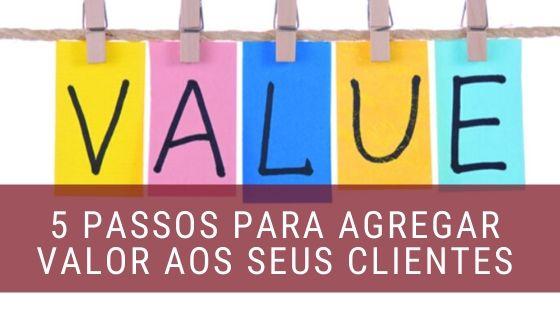 agregar valor aos clientes
