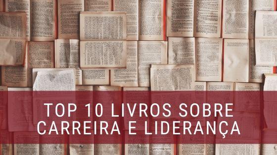 Top 10 livros liderança