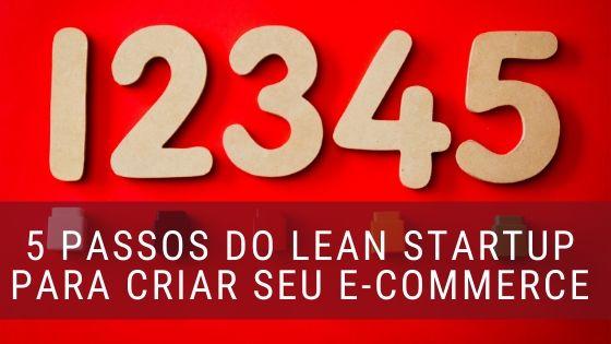 5 passos Lean startup