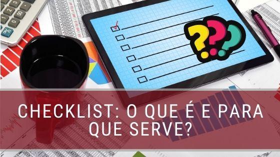 Checklist O que é e para que serve_