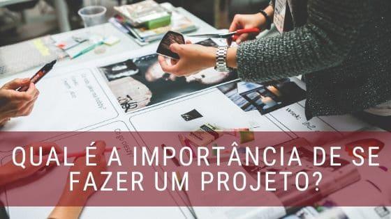 importância de projetos