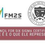 The Council for Six Sigma Certification O que é e o que ele representa