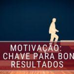 Motivação-a-chave-para-bon-resultados