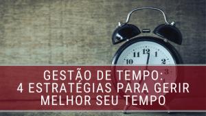 Estratégias de gestão de tempo